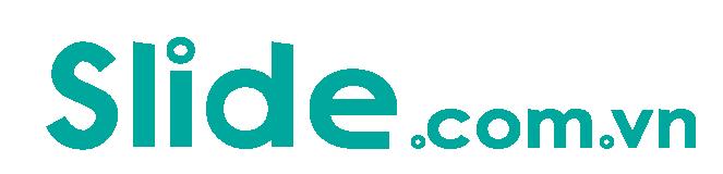 Slide.com.vn – Dịch vụ làm slide, powerpoint thuyết trình chuyên nghiệp.